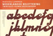 MATHIEU LOMMEN: NEDERLANDSE BELETTERING
