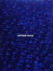 アーサー・モール作品集: ARTHUR MOLE: LIVING PHOTOGRAPHS