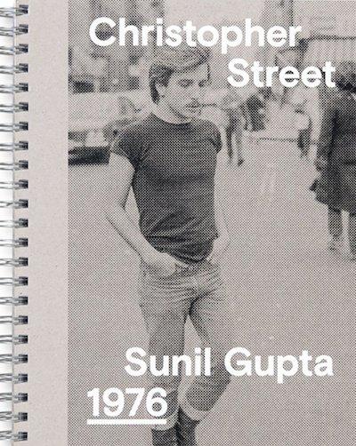 スニル・グプタ写真集: SUNIL GUPTA: CHRISTOPHER STREET, 1976