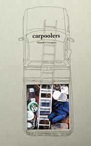 【古本】アレハンドロ・カルタヘナ写真集: ALEJANDRO CARTAGENA: CARPOOLERS【サイン入】