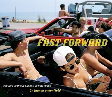 Fast Forward by Lauren Greenfield