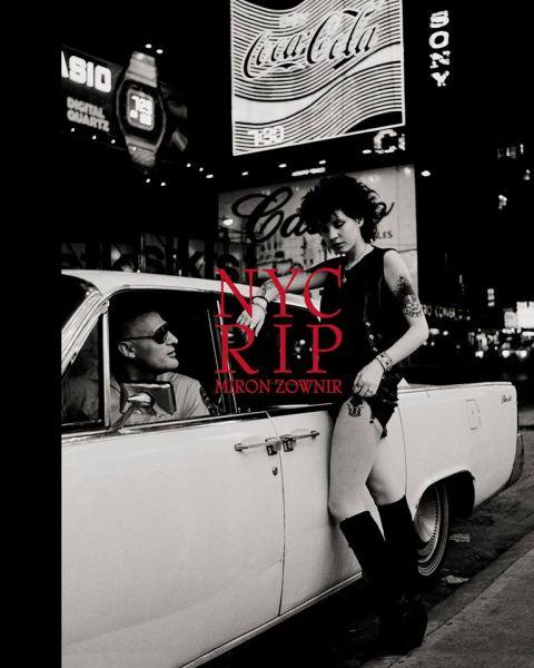 ミロン・ツォブニール写真集 : MIRON ZOWNIR : NYC RIP
