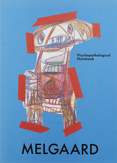 【古本】BJARNE MELGAARD: PSYCHOPATHOLOGICAL NOTEBOOK