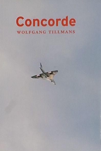 【古本】ウォルフガング・ティルマンス写真集: WOLFGANG TILLMANS: CONCORDE