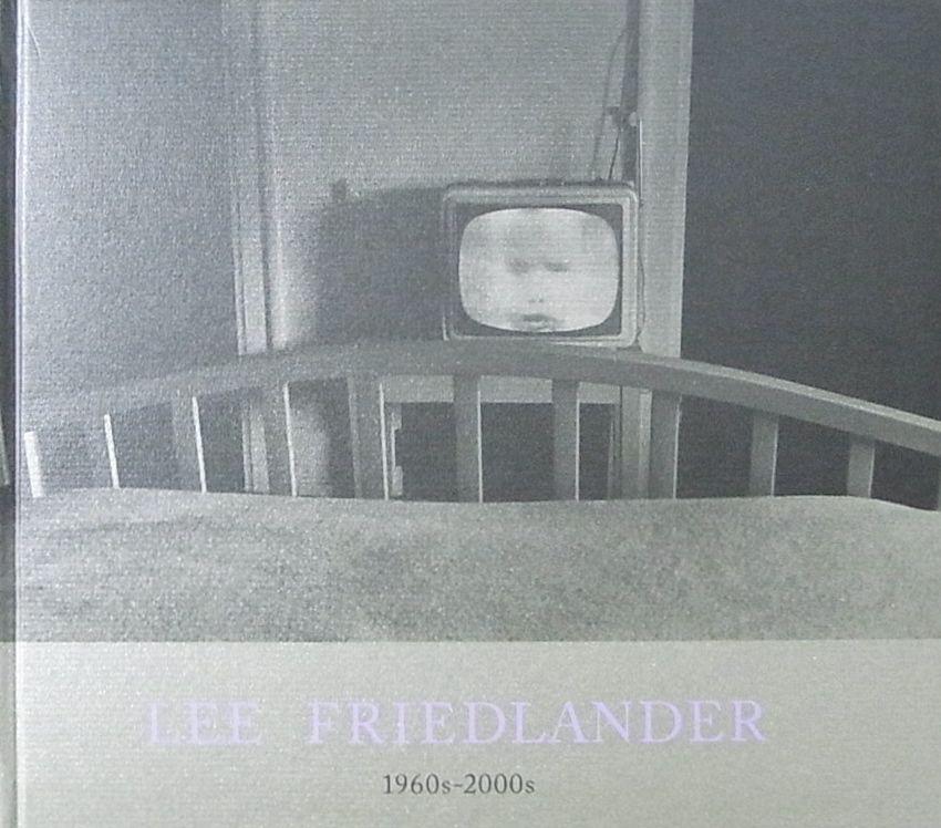 【古本】リー・フリードランダー写真集: LEE FRIEDLANDER 1960S-2000S