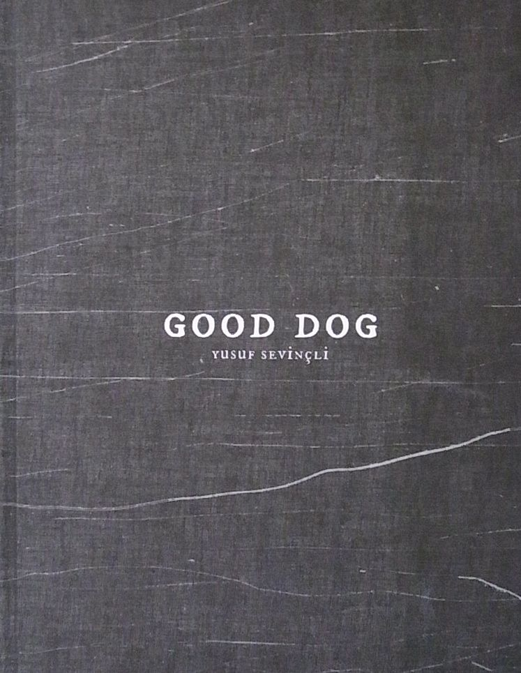 【古本】ユスフ・セヴィンチュリ写真集: YUSUF SEVINCLI : GOOD DOG【サイン入】