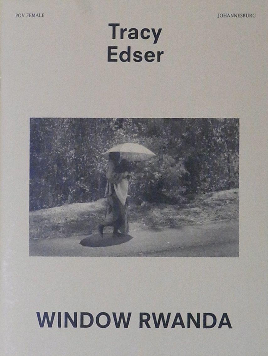 トレイシー・エドサー写真集 : TRACY EDSER : WINDOW RWANDA