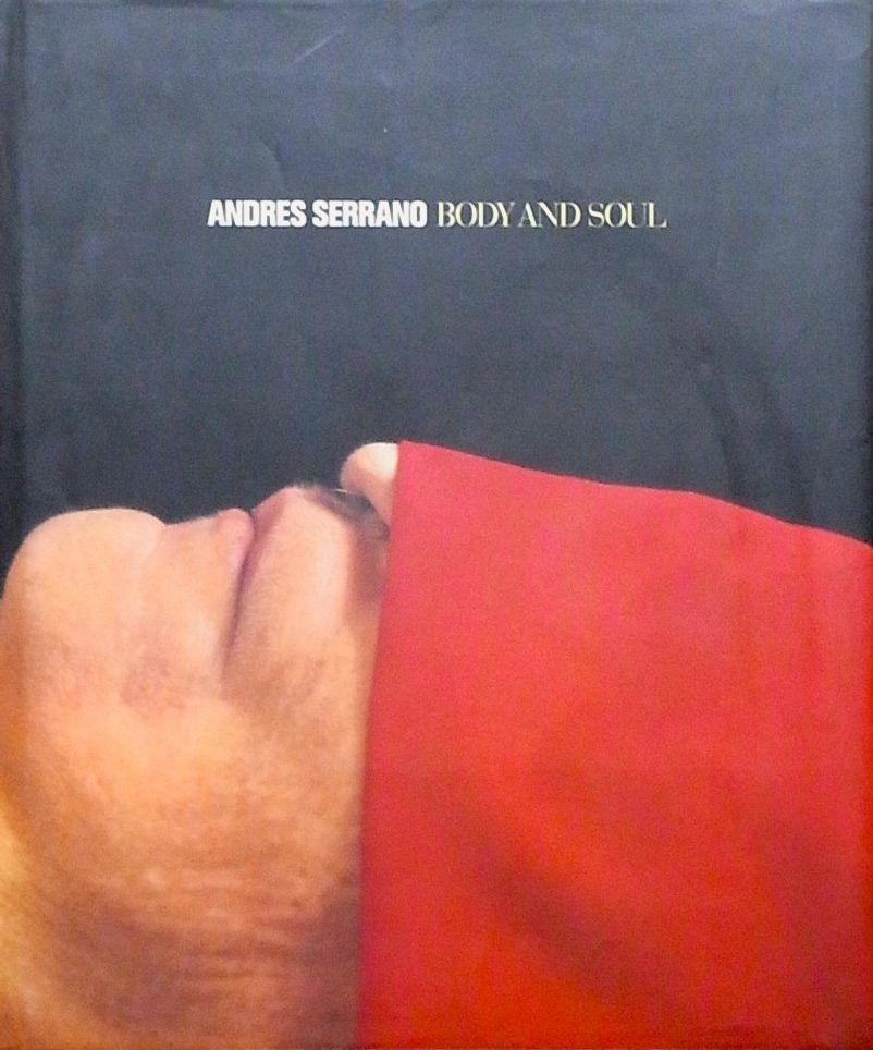 【古本】アンドレス・セラーノ写真集: ANDRES SERRANO: BODY AND SOUL