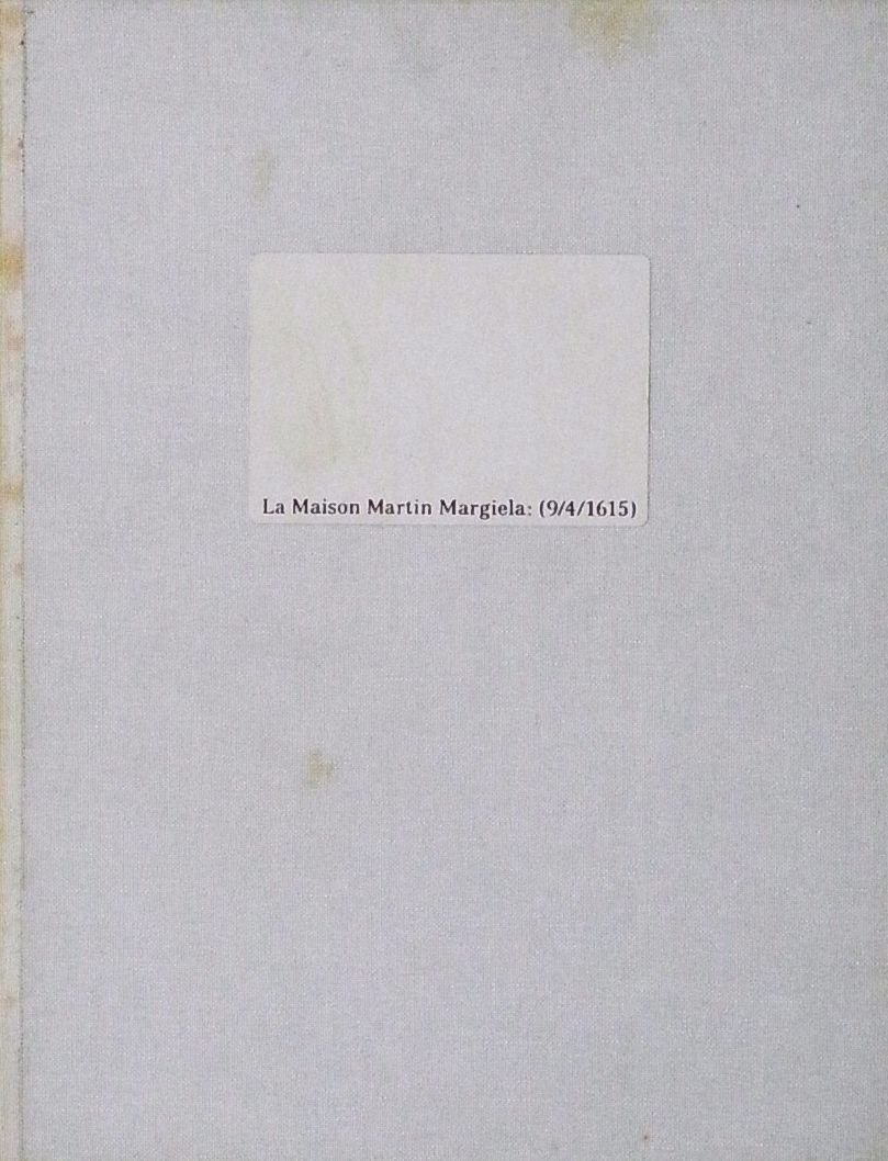 LA MAISON MARTIN MARGIELA : (9/4/1615)