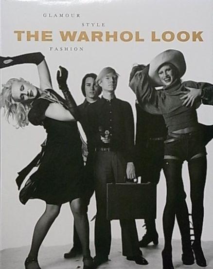 【古本】アンディ・ウォーホル: THE WARHOL LOOK: GLAMOUR STYLE FASHION