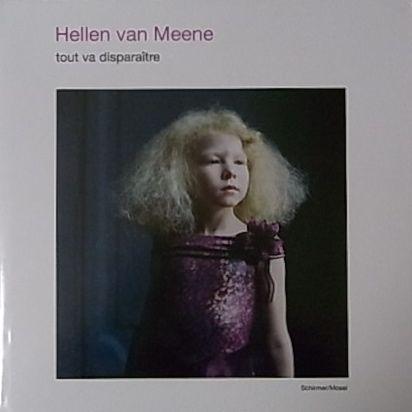 【古本】ヘレン・ファン・ミーネ写真集: HELLEN VAN MEENE: TOUT VA DISPARAITRE