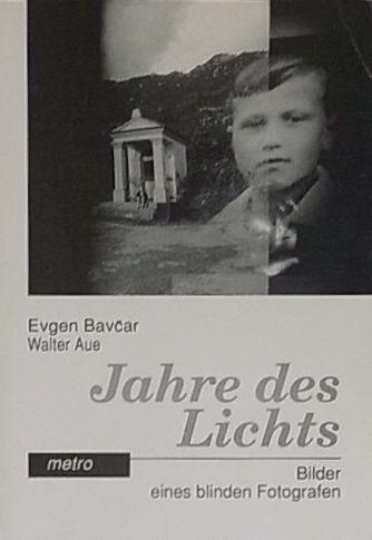 【古本】ユジェン・バフチャル写真集: EVGEN BAVCAR: JAHRE DES LICHTS