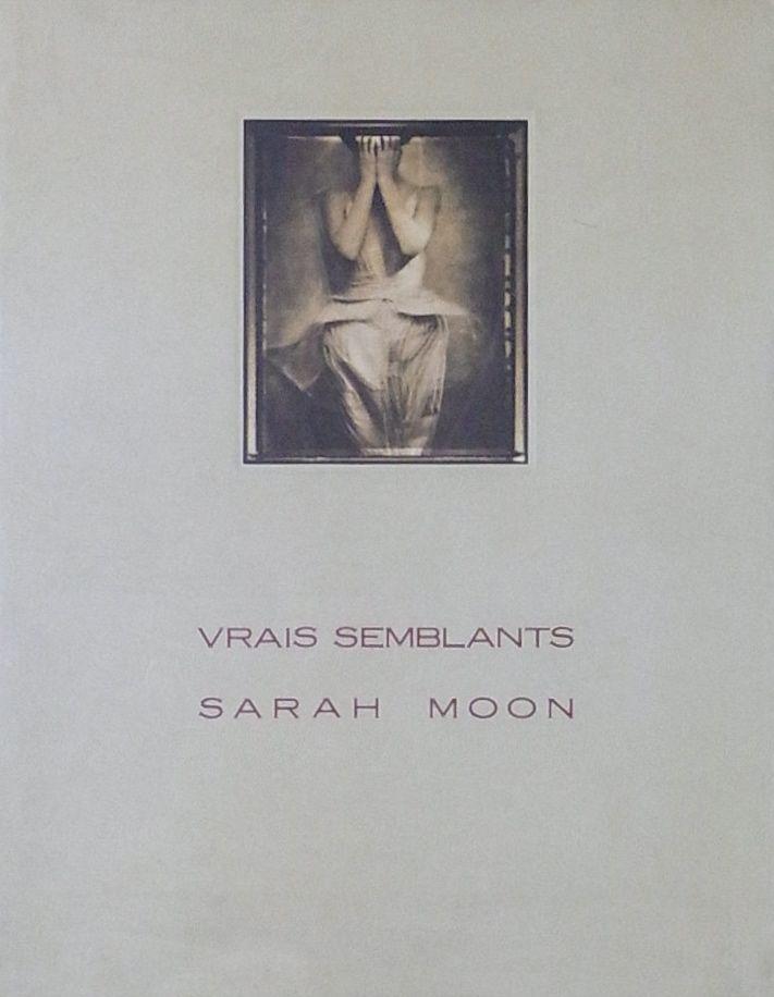 【古本】サラ・ムーン写真集: 幻化: SARAH MOON: VRAIS SEMBLANTS
