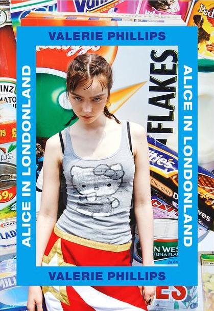 ヴァレリー・フィリップス写真集: VALERIE PHILLIPS: ALICE IN LONDONLAND