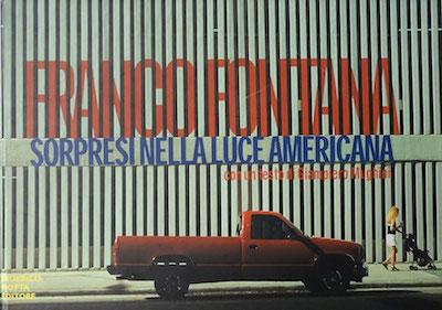 【古本】フランコ・フォンタナ写真集: FRANCO FONTANA: SORPRESI NELLA LUCE AMERICANA