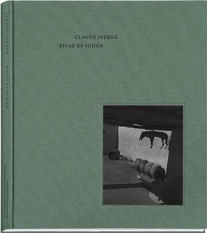 【古本】クロード・イヴェルネ写真集 : CLAUDE IVERNE : BILAD ES SUDAN