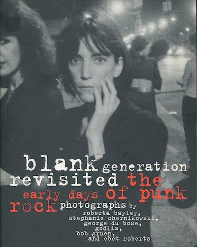 【古本】BLANK GENERATION REVISITED: THE EARLY DAYS OF PUNK ROCK