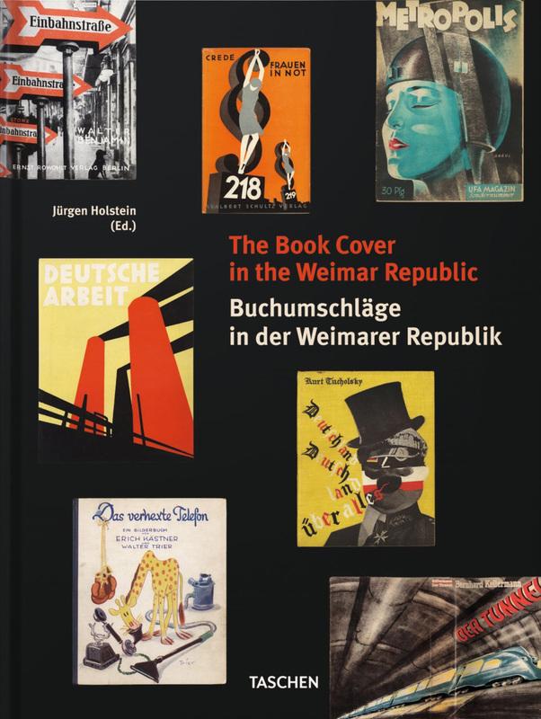 THE BOOK COVERS IN THE WEIMAR REPUBLIC/BUCHUMSCHLAGE DER WEIMARER REPUBLIK