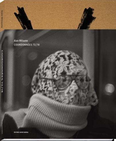 アラン・ヴィローム写真集: ALAIN WILLAUME: COORDONNEES 72/18