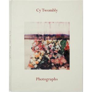 サイ・トゥンオブリー写真集 : CY TWOMBLY : PHOTOGRAPHS