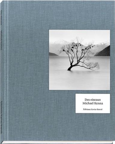 マイケル・ケンナ写真集: MICHAEL KENNA: DES OISEAUX