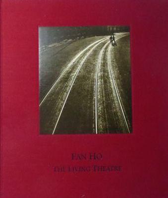 【古本】ファン・ホー写真集 : FAN HO : THE LIVING THEATRE【2nd edition】