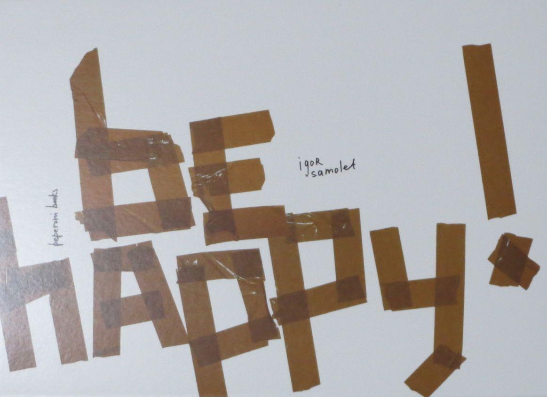 イゴール・サモレット写真集 : IGOR SAMOLET : BE HAPPY