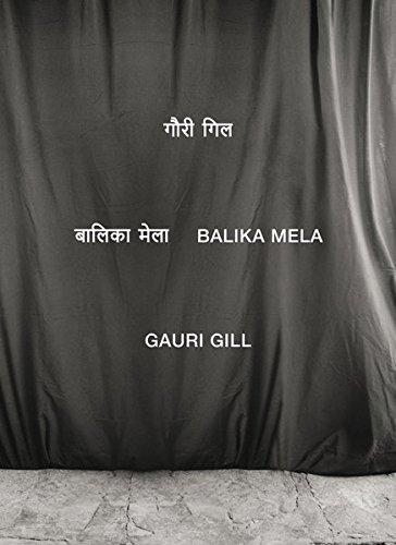 【古本】ガウリ・ギル写真集: GAURI GILL: BALIKA MELA