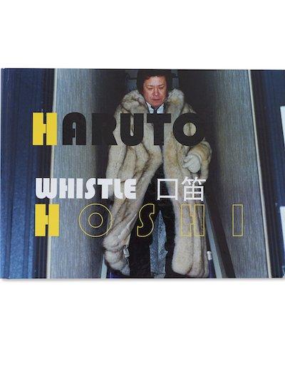 【サイン入】星玄人写真集 : 口笛: HARUTO HOSHI: WHIStLE