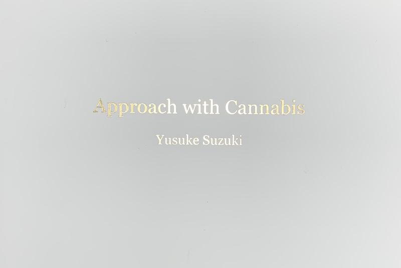 【サイン入】 YUSUKE SUZUKI: APPROACH WITH CANNABIS
