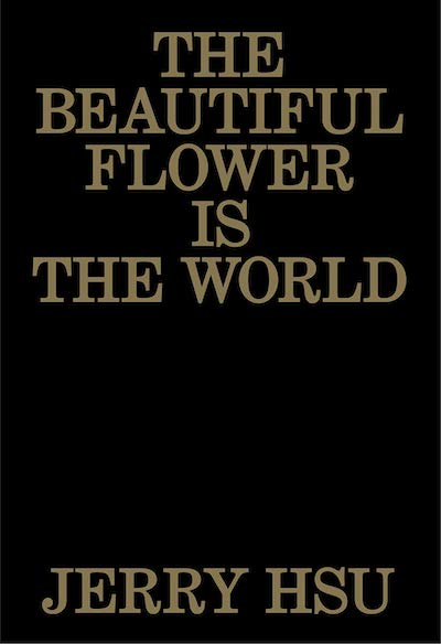 ジェリー・スー写真集: JERRY HSU: THE BEAUTIFUL FLOWER IS THE WORLD