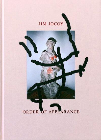 ジム・ジョコイ写真集: JIM JOCOY: ORDER OF APPEARANCE