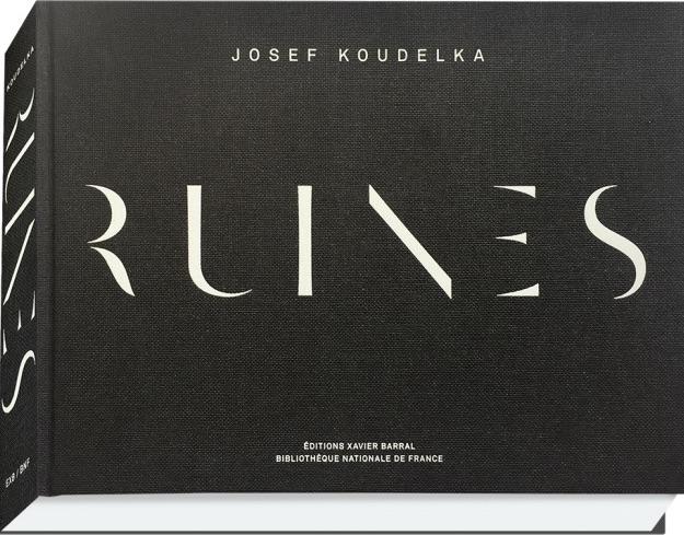 ヨゼフ・クーデルカ写真集: JOSEF KOUDELKA: RUINES