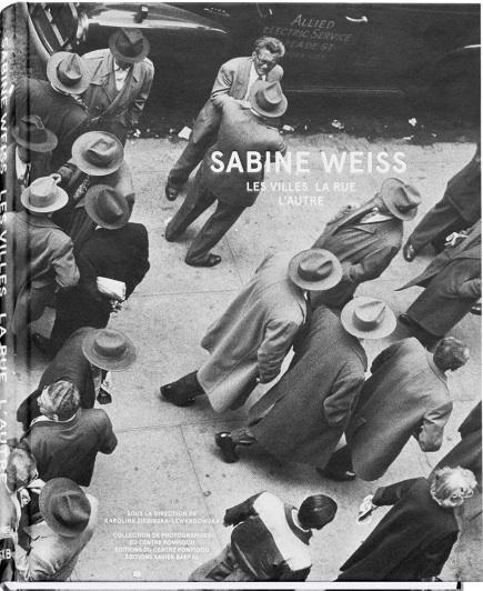 サビーヌ・ヴァイス写真集: SABINE WEISS: LES VILLES LA RUE L'AUTRE