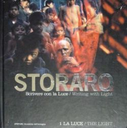 VITTORIO STORARO / SCRIVERE CON LA LUCE / WRITING WITH LIGHT : LA LUCE / THE LIGHT 1 ヴィットリオ・ストラーロ
