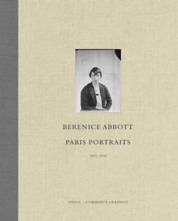 ベレニス・アボット写真集: BERENICE ABBOTT: PORTRAITS PARISIENES 【フランス語版】