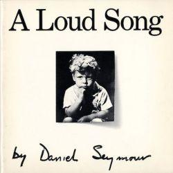 【古本】ダニエル・シーモア写真集 : DANIEL SEYMOUR: A LOUD SONG