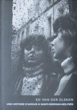 【古本】エルスケン写真集: ED VAN DER ELSKEN: UNE HISTOIRE D'AMOUR A SAINT-GERMAIN-DES-PRES 【フランス語版】