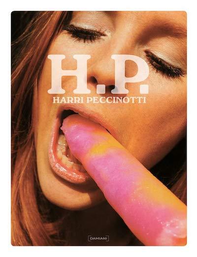 ハリー・ペチノッティ写真集: HARRI PECCINOTTI: H.P.