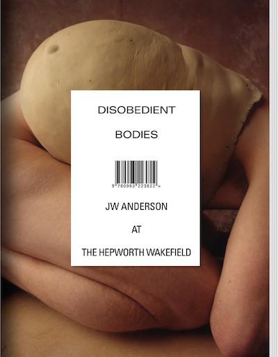 JWアンダーソン・キュレーション・カタログ : JW ANDERSON : DISOBEDIENT BODIES【2nd edition】