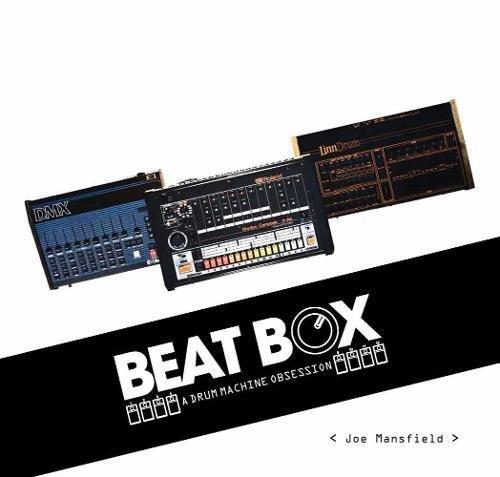 【古本】BEAT BOX: A DRUM MACHINE OBSESSION