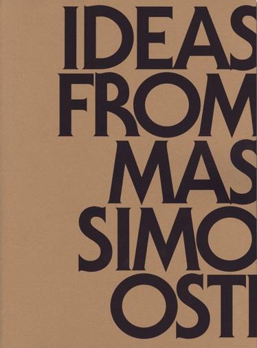マッシモ・オスティ : IDEAS FROM MASSIMO OSTI