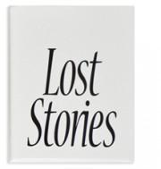 ピーター・ストレール写真集 : PETER STREHLE : LOST STORIES