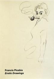 フランシス・ピカビア作品集: FRANCIS PICABIA: EROTIC DRAWINGS: Selected Works from 1922 to 1950