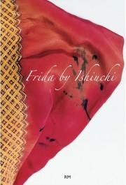 【スペイン語版】石内都写真集: ISHIUCHI MIYAKO : FRIDA BY ISHIUCHI