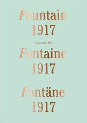 サーダン・アフィフ作品集 : SAADANE AFIF : FOUNTAIN 1917