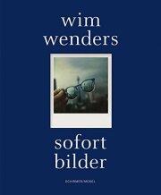ヴィム・ヴェンダース写真集: WIM WENDERS: SOFORT BILDER 【ドイツ語版】