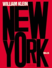 【古本】ウィリアム・クライン写真集: WILLIAM KLEIN: NEW YORK