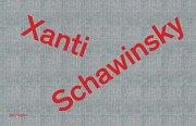 ザンティ・シャヴィンスキー作品集: XANTI SCHAWINSKY: ALBUM