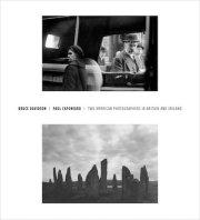 ブルース・デヴィッドソン&ポール・カポニグロ写真集: BRUCE DAVIDSON & PAUL CAPONIGRO: TWO AMERICAN PHOTOGRAPHERS IN BRITAIN AND IRELAND